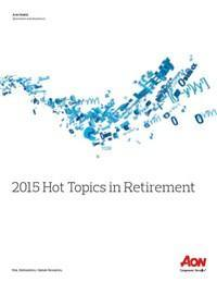 Cover 2015 Hot topics in Retirement