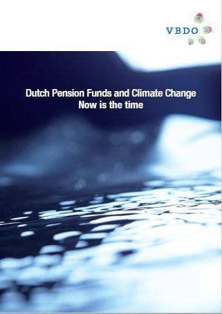 Cover Dutch Pension Funds and Climate Change: Now is the time